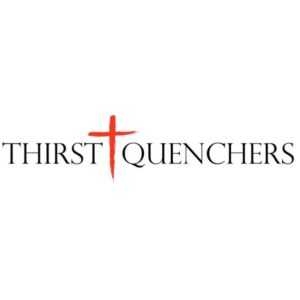 Thirst Quenchers Addiction Ministry